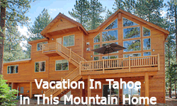 summer vacation homes in South Lake tahoe