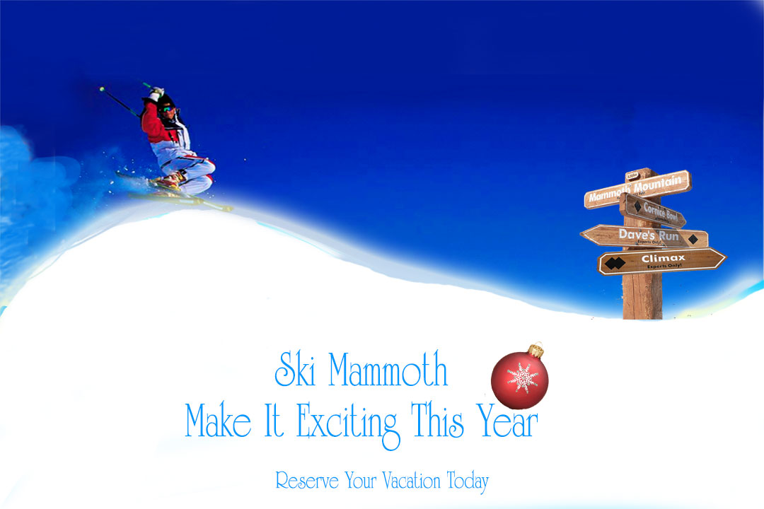 Make your Mammoth Holidays Exciting This Year