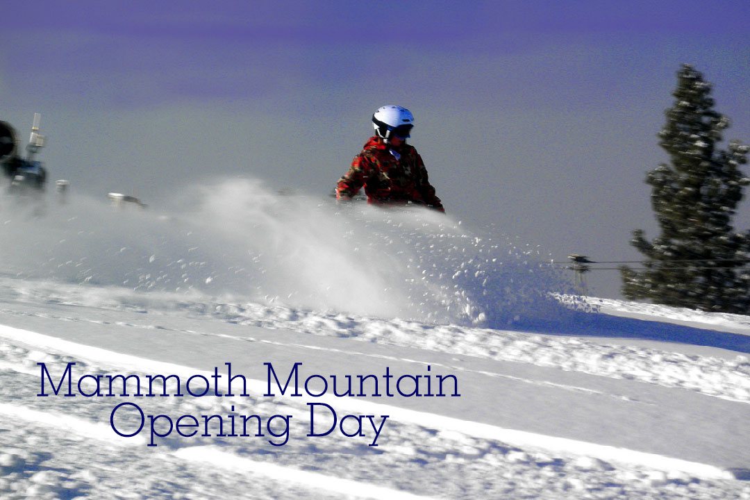 Mammoth Opening Day is November 9