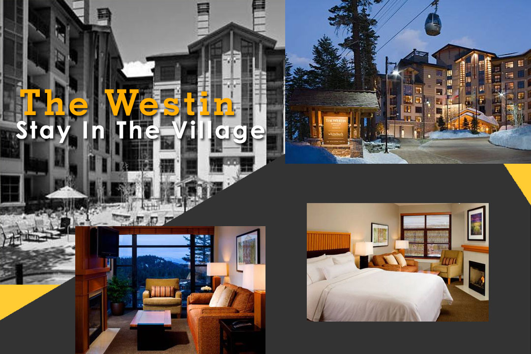 Mammoth Westin, Luxury Hotel